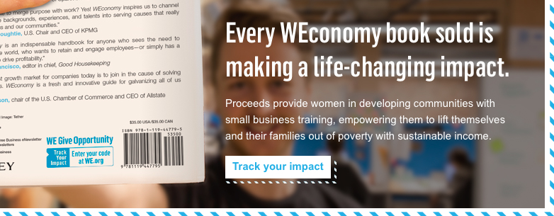 Every WEconomy book sold is making a life-changing impact. Proceeds provide women in developing communities with small business training, empowering them to lift themselves and their families out of poverty with sustainable income. - Track your impact